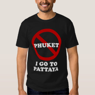 I GO TO PATTAYA T SHIRT
