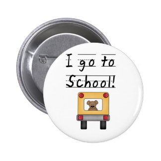 I Go To School Pinback Buttons