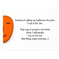I go to the Jim - Send a Smile - Funny Postcard