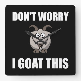 I Goat This Square Wall Clock