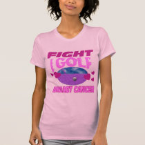 I Golf > Fight Breast Cancer T-Shirt
