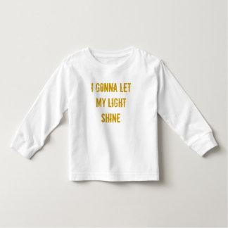 I Gonna Let My Light Shine Toddler T-shirt