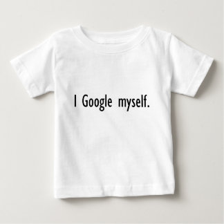 I Google Myself Infant T-Shirt