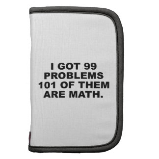 I Got 99 Problems 101 Of Them Are Math Organizers