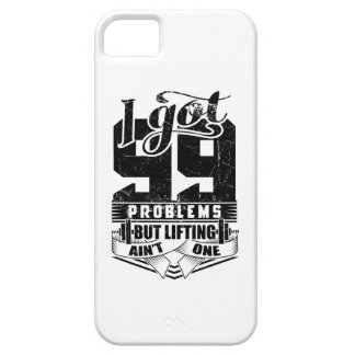 I Got 99 Problems But Lifting Ain't One iPhone SE/5/5s Case