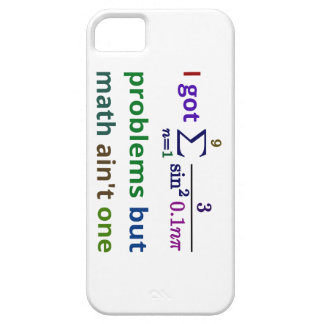 I got 99 problems but math ain't one iPhone SE/5/5s case