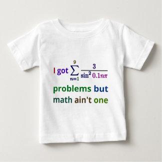 I got 99 problems but math ain't one tees