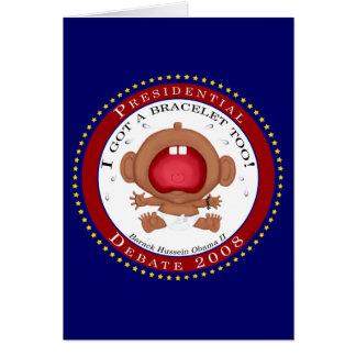 I Got a Bracelet Too! (Obama) Card