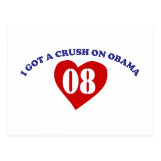I Got A Crush On Obama Post Card