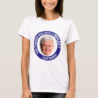 I got better! T-Shirt