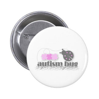 i got bit by the autism bug girl button