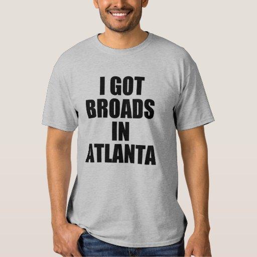 I Got Broads In Atlanta Funny Saying T Shirt Zazzle