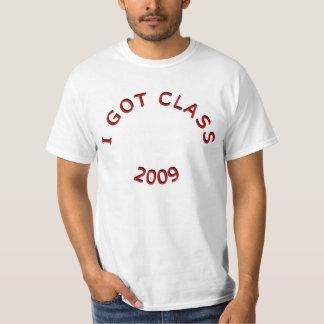 I Got Class 2009 T-Shirt