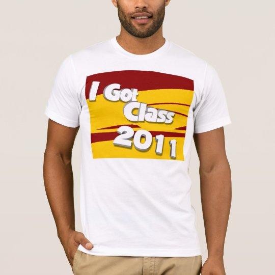 I Got Class (2011 cardinal and gold) T-Shirt