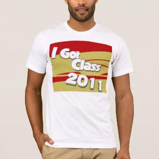 I Got Class (2011 garnet and gold) T-Shirt