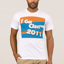 I Got Class (2011 orange and powder blue) T-Shirt