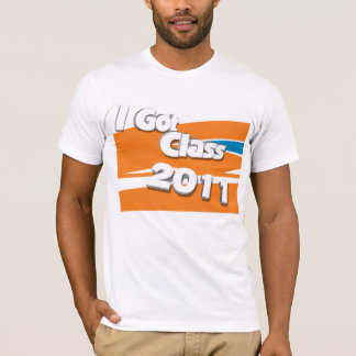 I Got Class (2011 orange, white, and powder blue) T-Shirt