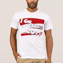 I Got Class (2011 scarlet, white, gray) T-Shirt