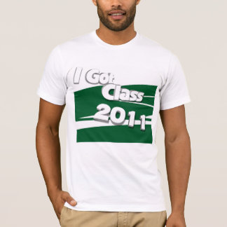 I Got Class (2011 white and green) T-Shirt