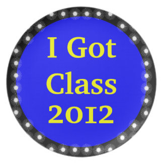 I Got Class Blue and Yellow-Gold Melamine Plate