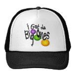 I Got da Big Ones Hat