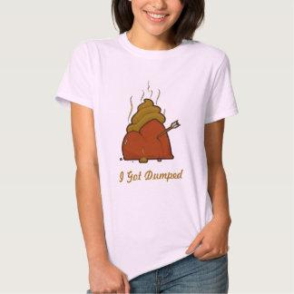 I Got Dumped T-Shirt