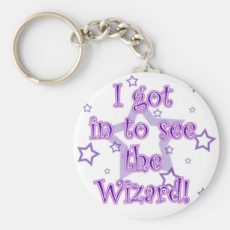 I got in to see the Wizard! Keychain