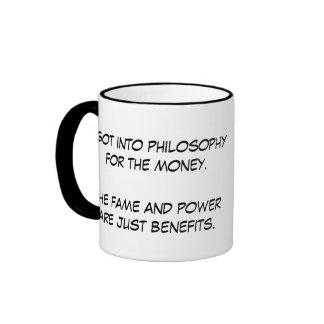 I got into philosophy for the money! ringer coffee mug