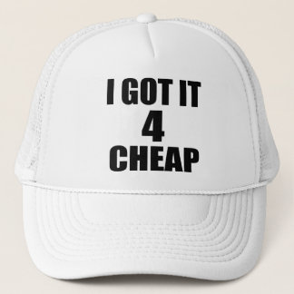 I got It Cheap -- Hat