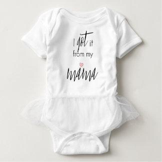 I got it from my Mama - Baby Girl Tutu Baby Bodysuit