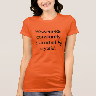 I Got Lost Looking for Cryptids T-Shirt