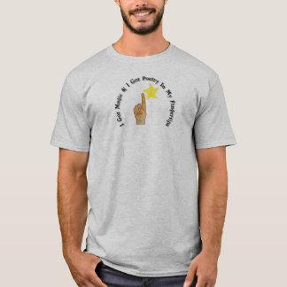I Got Magic & I Got Poetry in My Fingertips T-Shirt