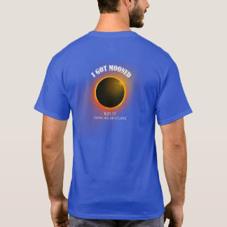 I Got Mooned T-Shirt Blue Total Solar Eclipse 2017