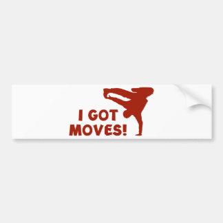 I GOT MOVES! BUMPER STICKERS