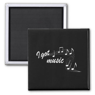 I Got Music  Magnet