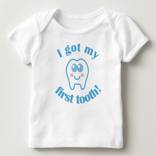 I Got My First Tooth Baby T_Shirt