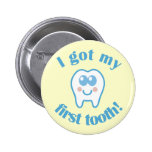 I Got My First Tooth Pins