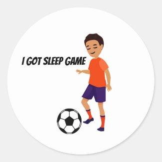 I Got Sleep Game Classic Round Sticker