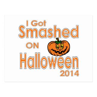 I Got Smashed Pumpkin Halloween 2014 Postcard
