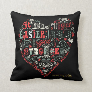 I got stronger - Heart Throw Pillow
