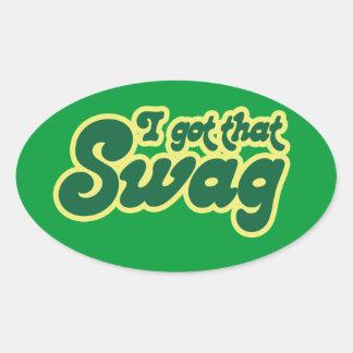 I got swag oval sticker