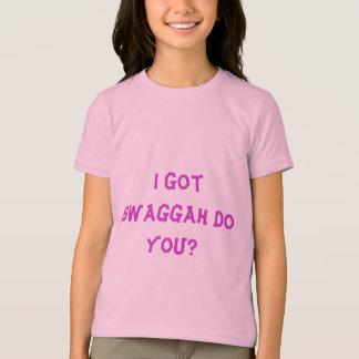 I Got Swaggah Do You? T-Shirt