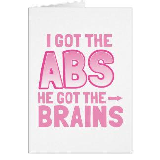 I got the ABS he got the BRAINS Card