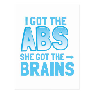 I got the ABS she got the BRAINS Post Cards