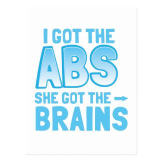 I got the ABS she got the BRAINS Postcard