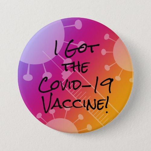I Got the Covid_19 Vaccine Colorful Gradient Ombre Button