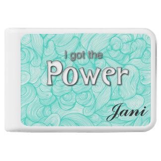 """""""I Got The Power"""" Personalized Power Banks Power Bank"""