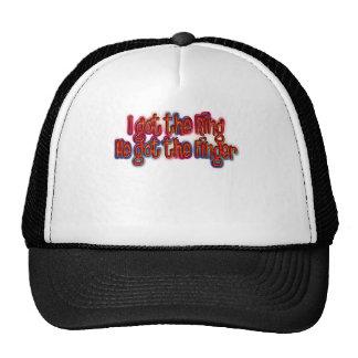 I Got The Ring He Got The Finger Breakups Trucker Hat