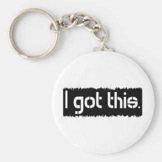 I Got This Basic Round Button Keychain