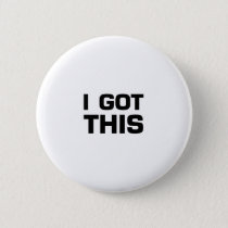 I got This  for Cancer, Disease Awareness Pinback Button